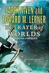 Betrayer of Worlds (Fleet of Worlds) Hardcover