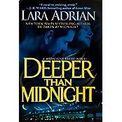 Deeper Than Midnight (A Midnight Breed Novel) by Lara Adrian (2011-08-02)