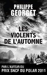 Les Violents de l'automne: Prix de L'Embouchure 2013 (Polar)