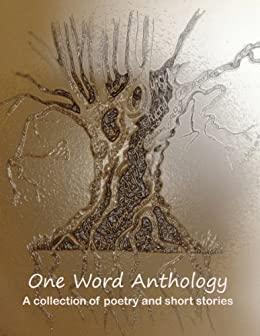 One Word Anthology by [Talkback Writers]