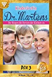 Kinderärztin Dr. Martens Jubiläumsbox 3 – Arztroman: E-Book 13-18 (Kinderärztin Dr. Martens Box)