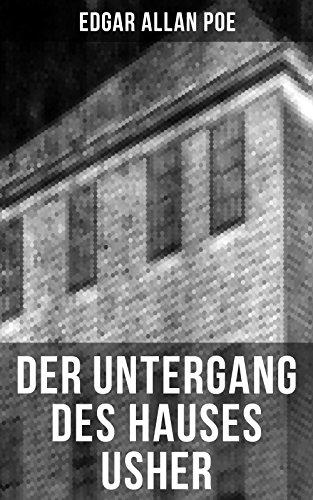 Der Untergang des Hauses Usher: Gothic Klassiker