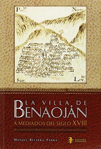 La villa de Benaoján a mediados del siglo XVIII: Una visión desde las Respuestas Generales al Catastro de Ensenada por Manuel Becerra Parra