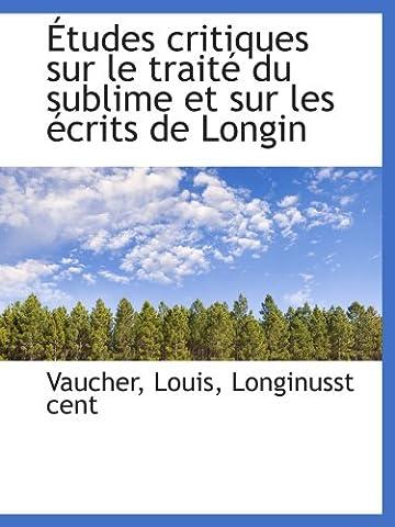 Traite Du Sublime - Études critiques sur le traité du sublime
