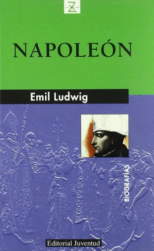 Napoleón (Biografías) por Emil Ludwig