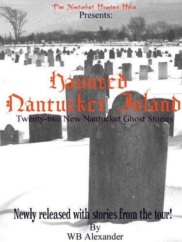 Haunted Nantucket Island