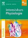 Intensivkurs Physiologie: mit Zugang zum Elsevier-Portal