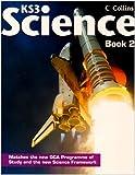 Collins KS3 Science - Pupil Book 2: Bk. 2