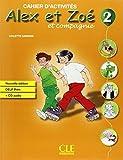 Alex ET Zoe ET Compagnie - Nouvelle Edition: Cahier D'Activites 2 + CD-Audio Delf Prim by Colette Samson (2010-05-13)