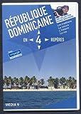 République Dominicaine en 4 repères : Les traditions, La nature, l'histoire, la rue