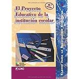 El Proyecto Educativo De La Institución Escolar: 003 (Editorial Popular)