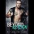 Beyond Reason: Teller's Story, Part Two (Lost Kings) (Lost Kings MC Book 9)