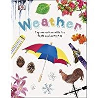 Weather: Explore Nature with Fun Facts and Activities (Nature Explorers)