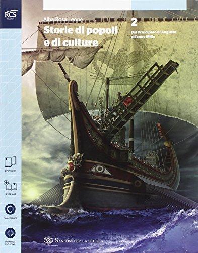 Storia di popoli e culture. Per le Scuole superiori. Con e-book. Con espansione online: 2