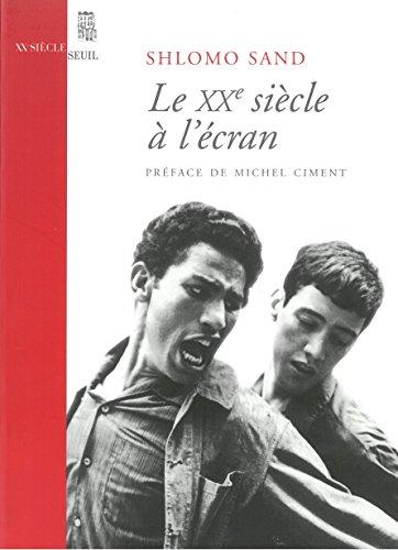 En ligne téléchargement Le Vingtième Siècle à l'écran pdf, epub ebook