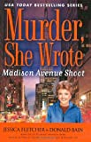 Madison Avenue Shoot: A Murder, She Wrote Mystery by Jessica Fletcher (2009-04-07)