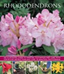 Rhododendrons: An Illustrated Guide t...