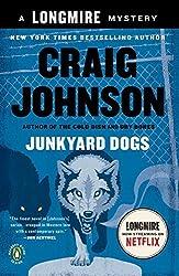 Junkyard Dogs: A Longmire Mystery by Craig Johnson (2011-05-31)