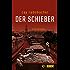 Der Schieber: Kriminalroman (Kommissar Frank Stave 2)
