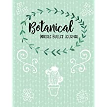 Botanical Doodle Bullet Journal: 110 Dot Grid Pages, 8.5 x 11 inches, with 130 Bonus Traceable Floral Line Drawings