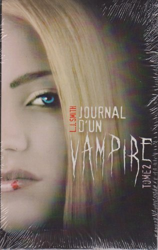 Journal d'un vampire. 2. Journal d'un vampire