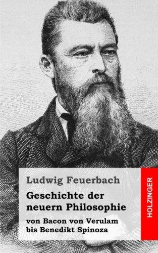 Geschichte der neuern Philosophie: von Bacon von Verulam bis Benedikt Spinoza