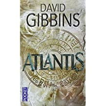Atlantis by David Gibbins (2007-10-10)