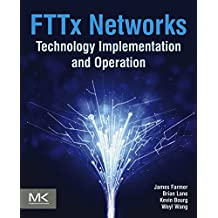 FTTx Networks: Technology Implementation and Operation (English Edition)