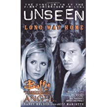 Long Way Home (Buffy the Vampire Slayer Angel Unseen) (Bk. 3) by Nancy Holder (2001-08-28)