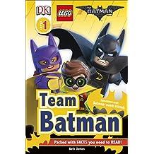 DK Reader Level 1: The Lego Batman Movie Team Batman (DK Readers Level 1)