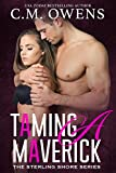 Taming A Maverick (The Sterling Shore Series #11)