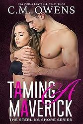 Taming A Maverick (The Sterling Shore Series #11)