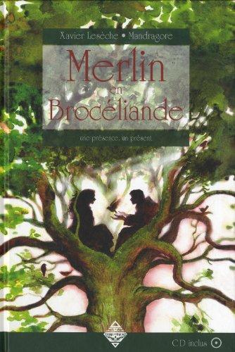 Merlin en Brocliande : Une prsence, un prsent (1CD audio)