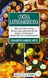 Cocina Latinoamericana/ Latinamerican Kitchen