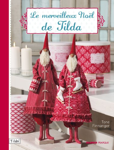 Le merveilleux Noël de Tilda par Tone Finnanger