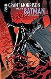 Grant Morrison présente Batman tome 1