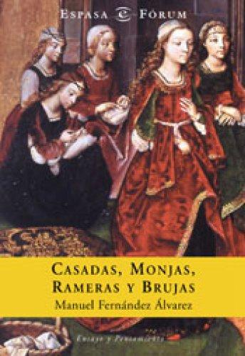 Descargar Libro Casadas, monjas, rameras y brujas de Manuel Fernández Álvarez