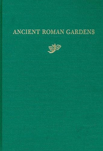 Ancient Roman Gardens - History of Landscape Architecture Colloquium V 7 (Dumbarton Oaks Colloquium on the History of Landscape Architecture) por E. MacDougall