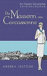Die Mauern von Carcassonne (Fräulein Schumacher 6)