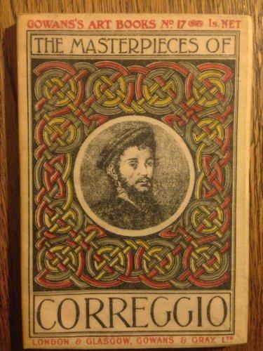 The Masterpieces of Correggio (1494 - 1534)