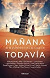 Libros Descargar en linea Manana todavia Doce distopias para el siglo XXI FANTASCY (PDF y EPUB) Espanol Gratis