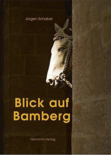 Blick auf Bamberg: Bildband