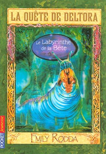 6. La quête de Deltora - Le Labyrinthe de la Bête (06)