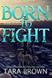 Born to Fight (The Born Trilogy Book 2) by AE Watson