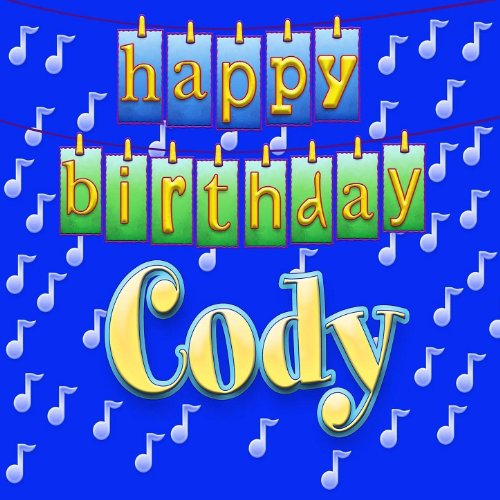 Happy Birthday Cody By Ingrid Dumosch On Amazon Music