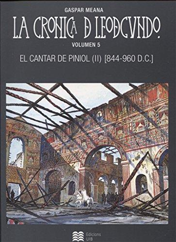 La cronica de Leodegundo vol.5: El cantar de Piniol (II) [844-960 D.C.] (Còmic) por Gaspar Meana González