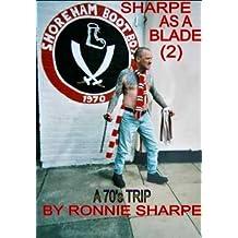 Sharpe as a Blade - Part Two: A 70s Trip (English Edition)
