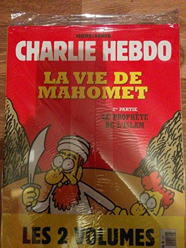 Charlie hebdo la vie de Mahomet 1er et 2eme partie