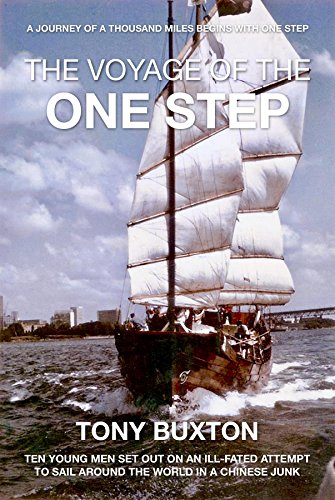 The voyage of the One Step: Ten Young men set out on an ill-fated attempt to sail around the world in a Chinese junk Descargar Epub