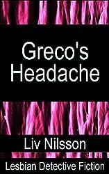Greco's Headache: Lesbian Detective Fiction (An Inspector Greco Mystery)